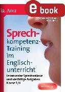 Cover-Bild zu Sprechkompetenz-Training im Englischunterricht 5-6 (eBook) von Kleinschroth, Robert