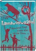 Cover-Bild zu Muser, Martin: Kannawoniwasein - Manchmal fliegt einem alles um die Ohren