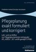 Cover-Bild zu Pflegeplanung exakt formuliert und korrigiert von Henke, Friedhelm