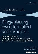 Cover-Bild zu Pflegeplanung exakt formuliert und korrigiert (eBook) von Henke, Friedhelm