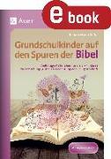 Cover-Bild zu Grundschulkinder auf den Spuren der Bibel (eBook) von Zerbe, Renate Maria