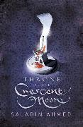 Cover-Bild zu Ahmed, Saladin: Throne of the Crescent Moon