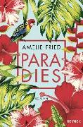 Cover-Bild zu Fried, Amelie: Paradies