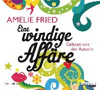 Cover-Bild zu Fried, Amelie: Eine windige Affäre (Audio Download)
