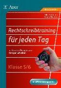 Cover-Bild zu Rechtschreibtraining für jeden Tag, Klasse 5/6 von Hartmann, Silke