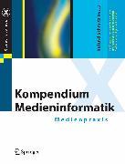 Cover-Bild zu Kompendium Medieninformatik (eBook)