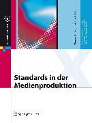 Cover-Bild zu Standards in der Medienproduktion (eBook) von Hoffmann-Walbeck, Thomas