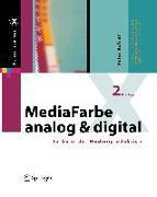 Cover-Bild zu MediaFarbe - analog und digital von Bühler, Peter
