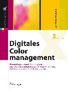 Cover-Bild zu Digitales Colormanagement (eBook) von Homann, Jan-Peter