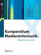 Cover-Bild zu Kompendium Medieninformatik (eBook) von Schulze, Jan