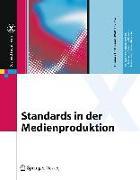 Cover-Bild zu Standards in der Medienproduktion von Hoffmann-Walbeck, Thomas