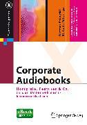 Cover-Bild zu Corporate Audiobooks (eBook) von Pokoyski, Dietmar (Hrsg.)