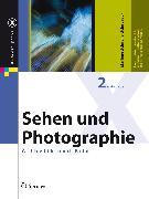 Cover-Bild zu Sehen und Photographie (eBook) von Schnelle-Schneyder, Marlene