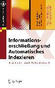 Cover-Bild zu Informationserschließung und Automatisches Indexieren (eBook) von Gödert, Winfried