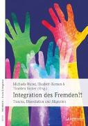 Cover-Bild zu Integration des Fremden?! von Huber, Michaela