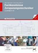 Cover-Bild zu Fachkenntnisse Zerspanungsmechaniker von Haffer, Reiner
