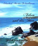 Cover-Bild zu Felsen und das Meer (eBook) von Becker-Schmollmann, Elisabeth