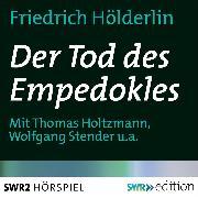 Cover-Bild zu Der Tod des Empedokles (Audio Download) von Hölderlin, Friedrich