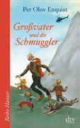 Cover-Bild zu Enquist, Per Olov: Großvater und die Schmuggler