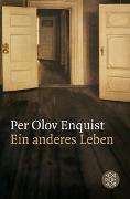 Cover-Bild zu Enquist, Per Olov: Ein anderes Leben