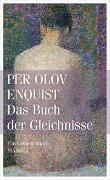 Cover-Bild zu Enquist, Per Olov: Das Buch der Gleichnisse
