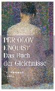 Cover-Bild zu Enquist, Per Olov: Das Buch der Gleichnisse (eBook)