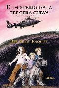 Cover-Bild zu Enquist, Per Olov: El misterio de la tercera cueva (eBook)