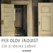 Cover-Bild zu Enquist, Per Olov: Ein anderes Leben (Audio Download)