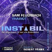 Cover-Bild zu eBook Die Gegenwart ist nur ein Kartenhaus - Instabil, (ungekürzt)
