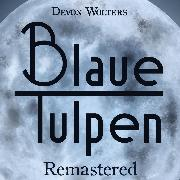 Cover-Bild zu eBook Blaue Tulpen Remastered