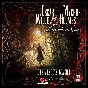 Cover-Bild zu eBook Oscar Wilde & Mycroft Holmes, Sonderermittler der Krone, Folge 22: Die vierte Macht