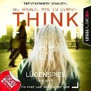 Cover-Bild zu eBook THINK: Sie wissen, was du denkst!, Folge 2: Lügenspiel (Ungekürzt)