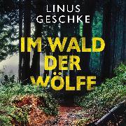 Cover-Bild zu eBook Im Wald der Wölfe