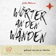 Cover-Bild zu Walton, Julia: Wörter an den Wänden (Audio Download)
