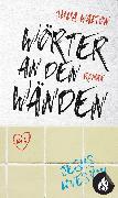 Cover-Bild zu Walton, Julia: Wörter an den Wänden (eBook)