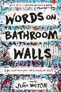 Cover-Bild zu Walton, Julia: Words on Bathroom Walls