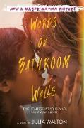 Cover-Bild zu Walton, Julia: Words on Bathroom Walls (eBook)