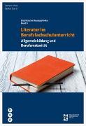 Cover-Bild zu Literatur im Berufsfachschulunterricht von Plüss, Daniela