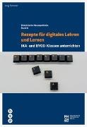 Cover-Bild zu Rezepte für digitales Lehren und Lernen von Simmler, Jörg