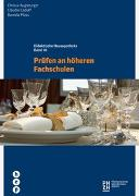 Cover-Bild zu Prüfen an höheren Fachschulen von Augsburger, Christa