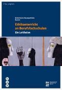 Cover-Bild zu Ethikunterricht an Berufsfachschulen von Langhans, Erika
