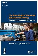 Cover-Bild zu The Swiss Model of Vocational Education and Training (eBook) von Hauser, Karin