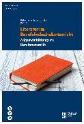 Cover-Bild zu Literatur im Berufsfachschulunterricht (eBook) von Streel, Saskia
