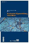 Cover-Bild zu Strukturiert Allgemeinbildung unterrichten (eBook) von Caduff, Claudio