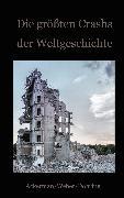 Cover-Bild zu Die größten Crashs der Weltgeschichte (eBook) von Frank, Ackerman