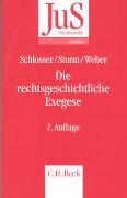 Cover-Bild zu Die rechtsgeschichtliche Exegese von Schlosser, Hans