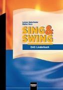 Cover-Bild zu Sing & Swing - DAS Liederbuch / ALTE Ausgabe von Maierhofer, Lorenz (Hrsg.)