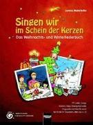 Cover-Bild zu Singen wir im Schein der Kerzen von Maierhofer, Lorenz (Hrsg.)