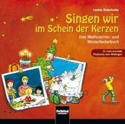 Cover-Bild zu Singen wir im Schein der Kerzen. Instrumentale Playbacks von Maierhofer, Lorenz