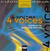Cover-Bild zu 4 voices - CD Edition. Die klingende Chorbibliothek. CD 3. 1 AudioCD von Maierhofer, Lorenz (Hrsg.)